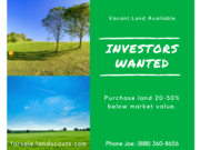 Land Wholesaler w/ Discounted Properties Seeking Investors